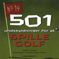 501 Undskyldninger for at spille golf