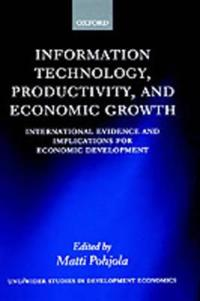Information Technology, Productivity, and Economic Growth