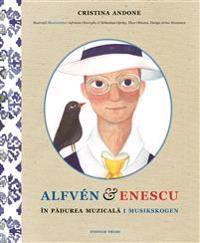 Alfvén & Enescu i Musikskogen / Alfvén & Enescu în Padurea Muzicala