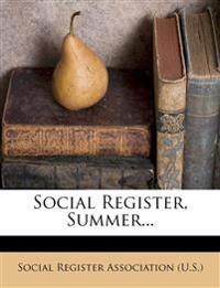 Social Register, Summer...
