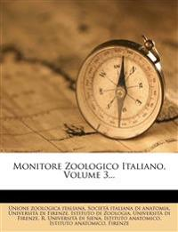 Monitore Zoologico Italiano, Volume 3...