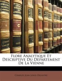 Flore Analytique Et Descriptive Du Département De La Vienne