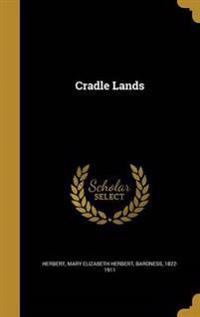 CRADLE LANDS