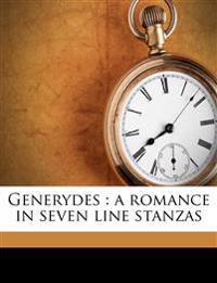 Generydes : a romance in seven line stanzas