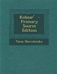 Kobzar' - Primary Source Edition