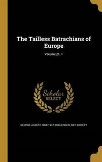 TAILLESS BATRACHIANS OF EUROPE