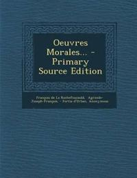Oeuvres Morales... - Primary Source Edition