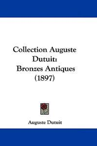 Collection Auguste Dutuit