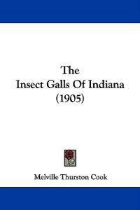 The Insect Galls of Indiana