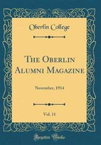 The Oberlin Alumni Magazine, Vol. 11