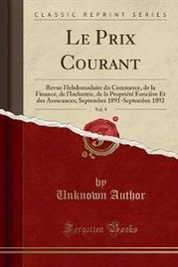 Le Prix Courant, Vol. 9