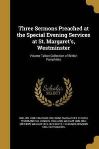 3 SERMONS PREACHED AT THE SPEC