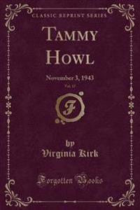 Tammy Howl, Vol. 17