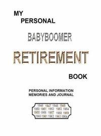 My Personal Babyboomer Retirement Book