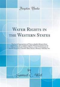 Water Rights in the Western States