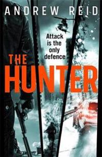 Hunter - the most explosive thriller of the summer