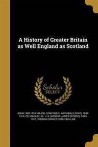 HIST OF GREATER BRITAIN AS WEL