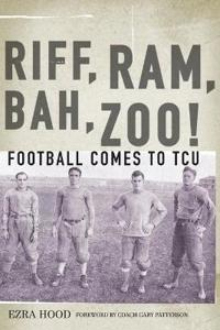 Riff, Ram, Bah, Zoo! Football Comes to TCU