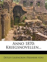 Anno 1870: Kriegsnovellen...