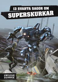 Image result for 13 svarta sagor om superskurkar