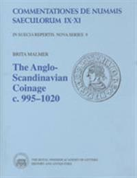 The Anglo-Scandinavian Coinage c. 995-1020
