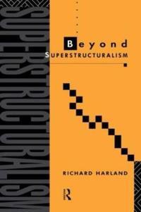 Beyond Superstructuralism