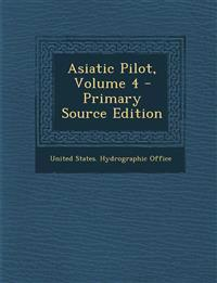 Asiatic Pilot, Volume 4