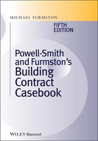 Powell ]Smith and Furmston's Building Contract Casebook