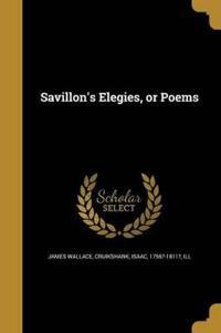 Savillon's Elegies, or Poems