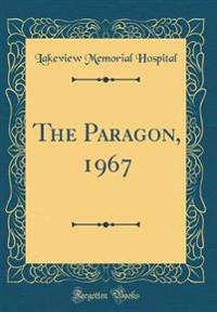 The Paragon, 1967 (Classic Reprint)