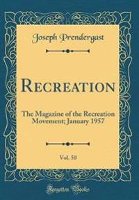 Recreation, Vol. 50