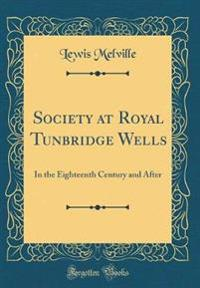 Society at Royal Tunbridge Wells