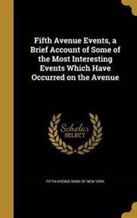 5TH AVENUE EVENTS A BRIEF ACCO