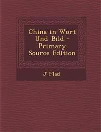 China in Wort Und Bild