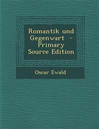 Romantik Und Gegenwart