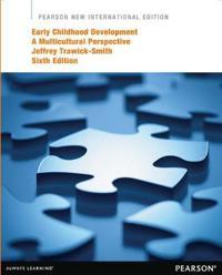 Early Childhood Development: Pearson New International Edition