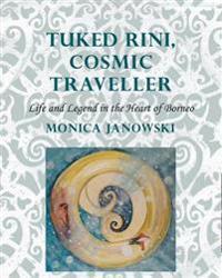 Tuked Rini, Cosmic Traveller