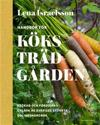 Handbok för köksträdgården : Odla grönsaker, kryddor och bär.