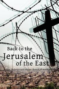 Back to the Jerusalem of the East
