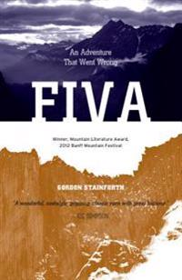 Fiva: An Adventure That Went Wrong