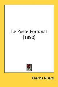 Le Poete Fortunat