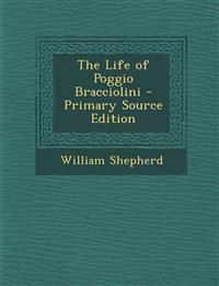 The Life of Poggio Bracciolini
