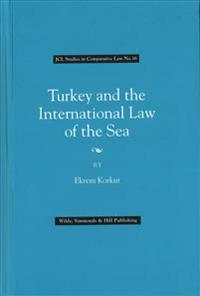 Turkey and the International Law of the Sea