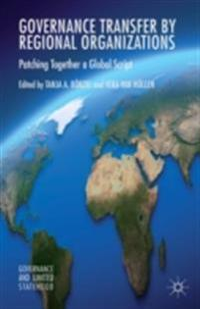 Governance Transfer by Regional Organizations