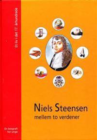 Niels Steensen - mellem to verdener