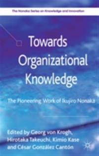 Towards Organizational Knowledge