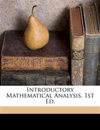Introductory mathematical analysis. 1st ed.