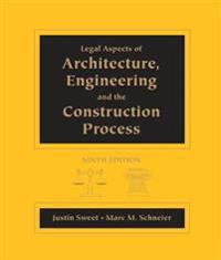 Legal Aspects of Architecture, Engineering and the Construction Process