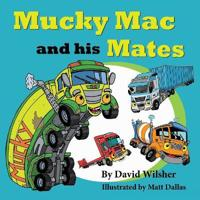 Mucky Mac and his Mates