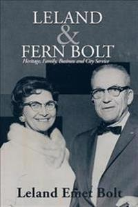 Leland & Fern Bolt
